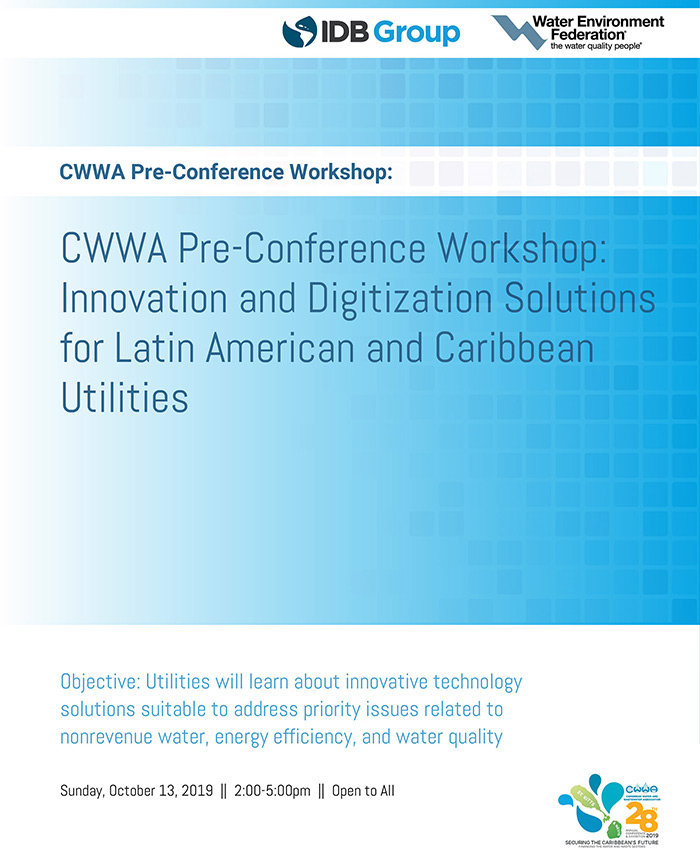 CWWA Pre-Conference Workshop: Innovation and Digitization Solutions for Latin American and Caribbean Utilities